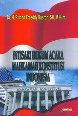 Intisari Hukum Acara Mahkamah Konstitusi Indonesia