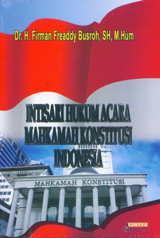 Cover Buku Intisari Hukum Acara Mahkamah Konstitusi Indonesia