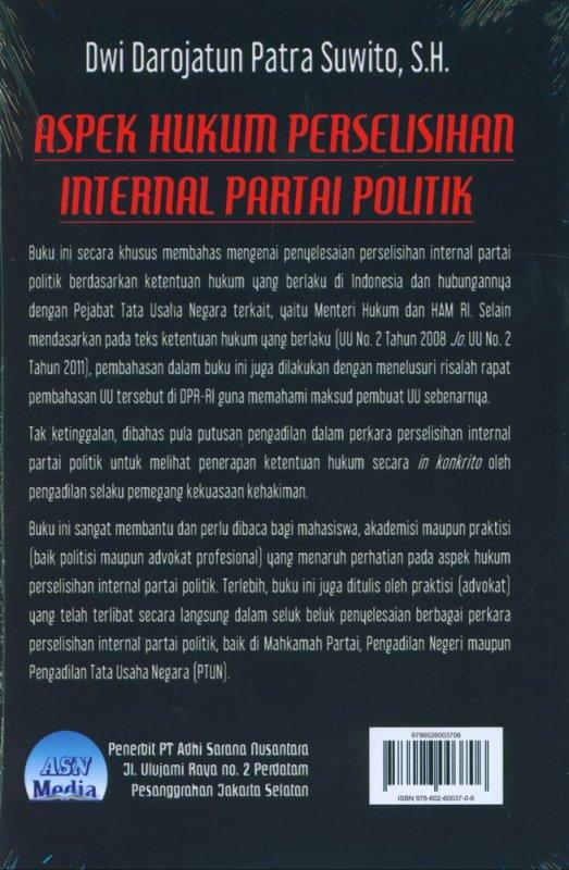 Cover Belakang Buku Aspek Hukum Perselisihan Internal Partai Politik