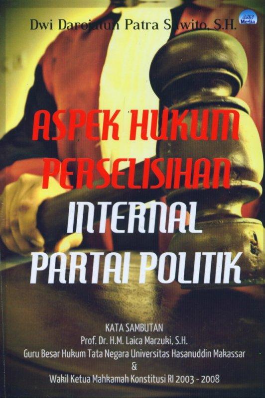 Cover Buku Aspek Hukum Perselisihan Internal Partai Politik