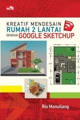 Kreatif Mendesain Rumah 2 Lantai dengan Google SketchUp