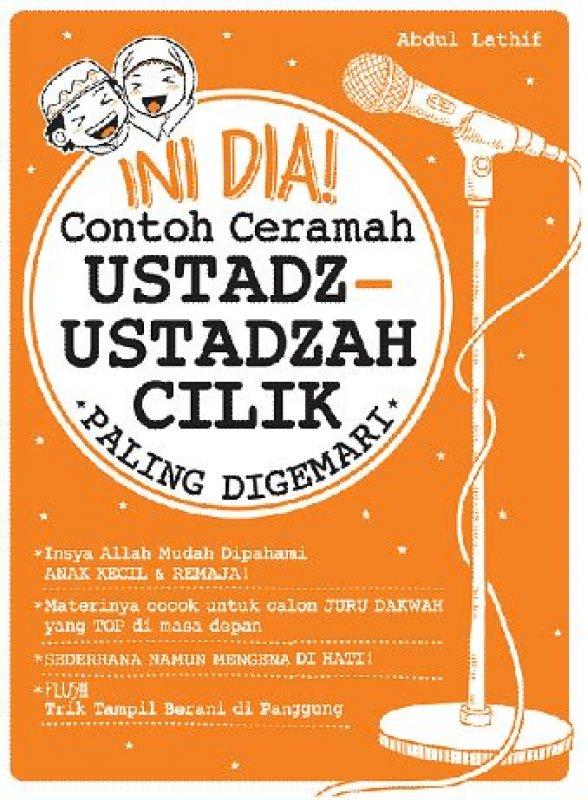 Cover Buku Ini Dia! Contoh Ceramah Ustadz-Ustadzah Cilik Paling Digemari