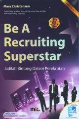 Be A Recruting Superstar: Jadilah Bintang Dalam Perekrutan