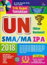 TRIK SUPER TAKLUKKAN UN (UJIAN NASIONAL) SMA/MA IPA 2018 + CD CBT