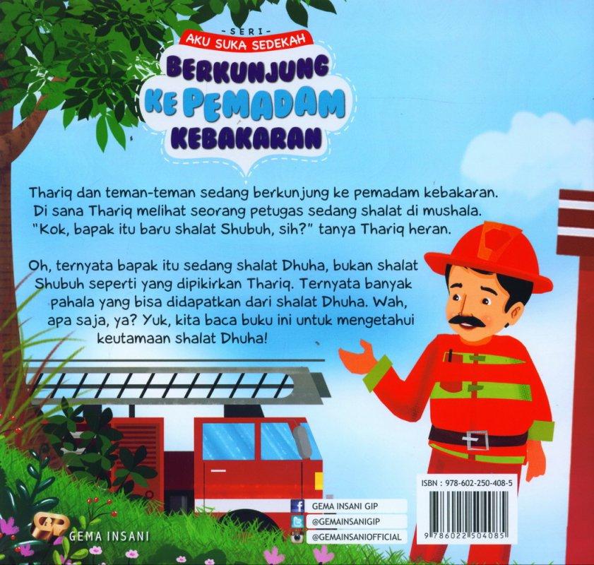 Cover Belakang Buku Seri Aku Suka Sedekah: Berkunjung Ke Pemadam Kebakaran (full color)
