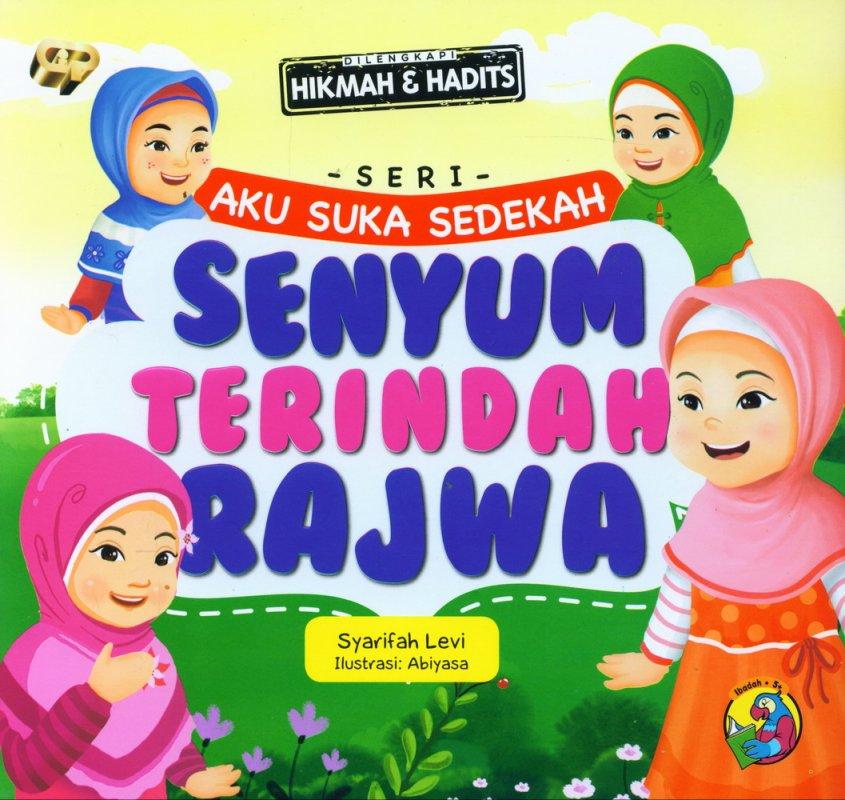 Cover Buku Seri Aku Suka Sedekah: Senyum Terindah Rajwa (full color)