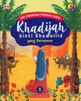 Seri Perempuan Penghulu Surga: Khadijah binti Khuwailid yang Dermawan (Jilid 1)