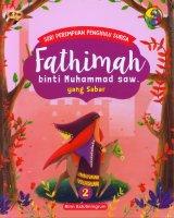 Seri Perempuan Penghulu Surga: Fathimah binti Muhammad saw yang Sabar (Jilid 2)