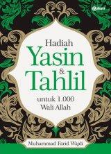 HADIAH YASIN & TAHLIL UNTUK 1.000 WALI ALLAH