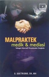 Malpraktek Medik & Mediasi (Disc 50%)