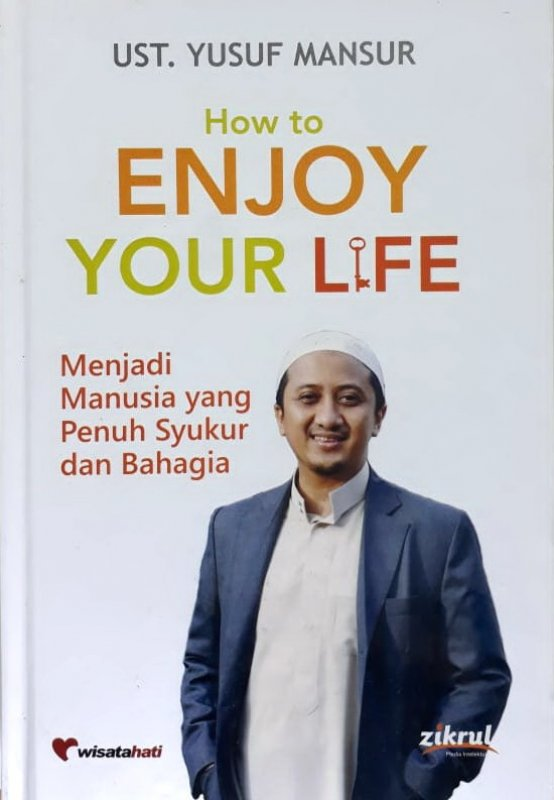 Cover Buku How to Enjoy Your life (Hard Cover) (Disc 50%)