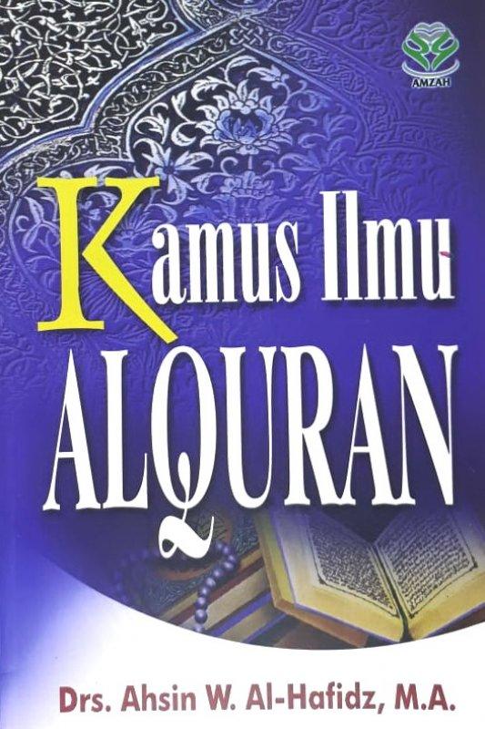 Cover Buku Kamus Ilmu Al-Quran (Disc 50%)