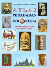 Atlas Peradaban Indonesia Ditengah-tengah Dunia dari Abad ke Abad