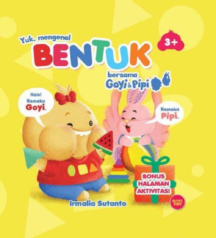 Cover Buku Yuk Mengenal Bentuk Bersama GoyiPipi