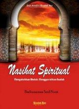 NASIHAT SPIRITUAL: MENGOKOHKAN AKIDAH, MENGGAIRAHKAN IBADAH