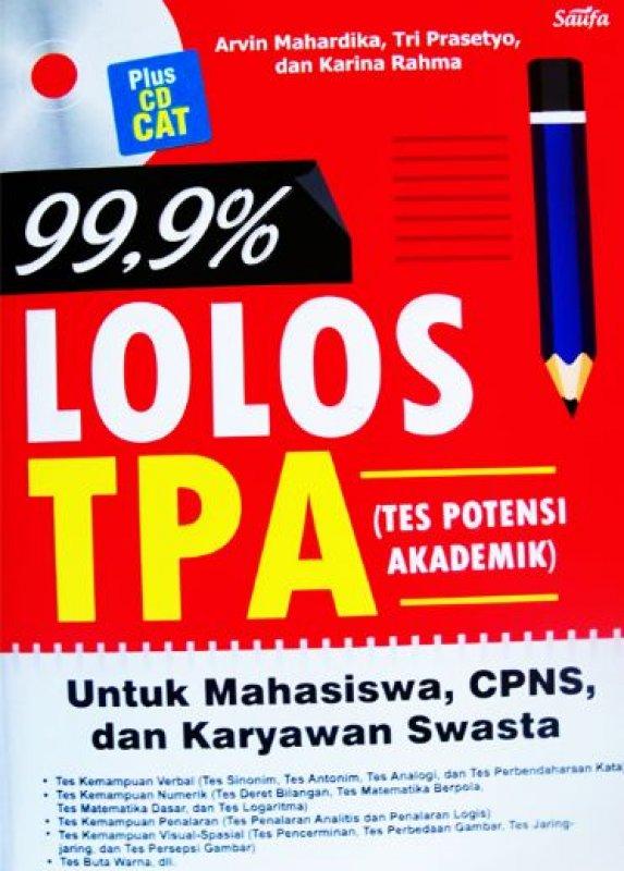 Cover Buku 99,9% LOLOS TPA UNTUK MAHASISWA, CPNS, DAN KARYAWAN SWASTA + CD