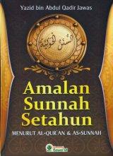 Amalan Sunnah Setahun Menurut AL-QURAN & AS-SUNNAH