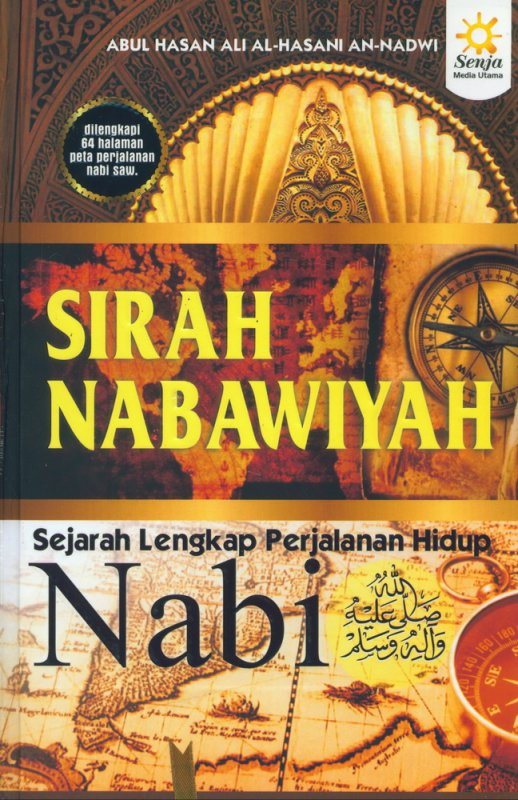 Cover Buku Sirah Nabawiyah: Sejarah Lengkap Perjalanan Hidup