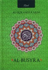 AL-QURANUL KARIM AL-BUSYRA