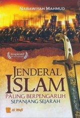Jenderal Islam Paling Berpengaruh Sepanjang Sejarah