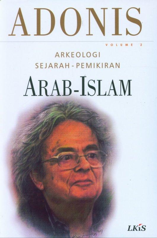 Cover Buku Arkeologi Sejarah-Pemikiran Arab-Islam Volume 2