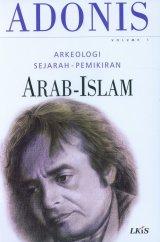 Arkeologi Sejarah-Pemikiran Arab-Islam Volume 1