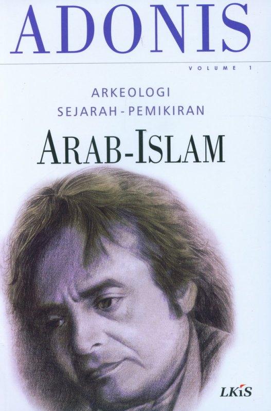 Cover Buku Arkeologi Sejarah-Pemikiran Arab-Islam Volume 1