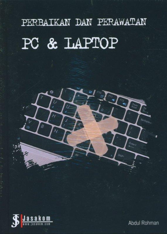 Cover Buku Perbaikan dan Perawatan PC & Laptop