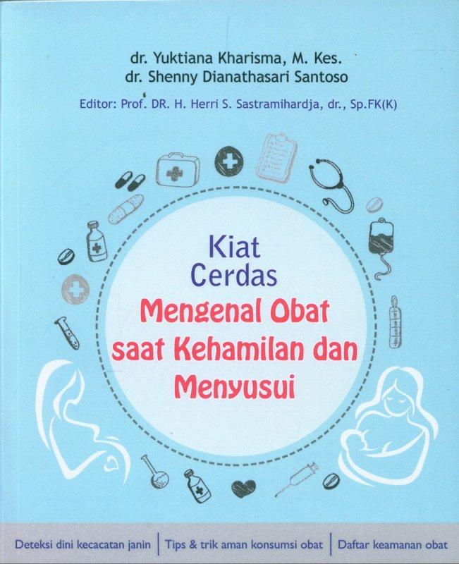 Cover Buku Kiat Cerdas Mengenal Obat saat Kehamilan dan Menyusui