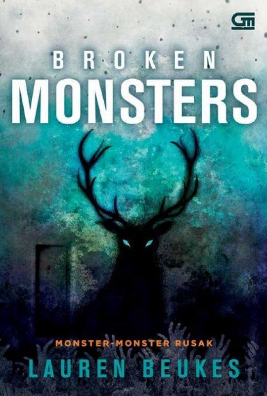 Cover Buku Broken Monsters - Monster-Monster Rusak