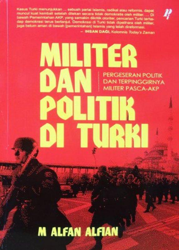 Cover Buku MILITER DAN POLITIK DI TURKI