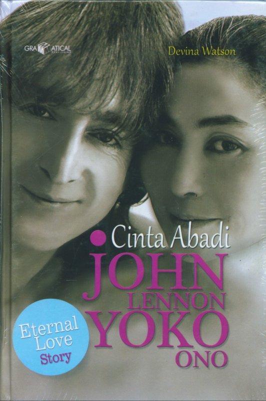 Cover Buku Cinta Abadi John Lennon Yoko Ono (HC)