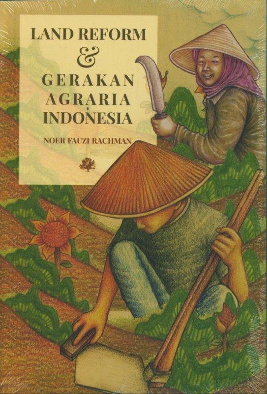 Cover Buku Land Reform & Gerakan Agraria Indonesia