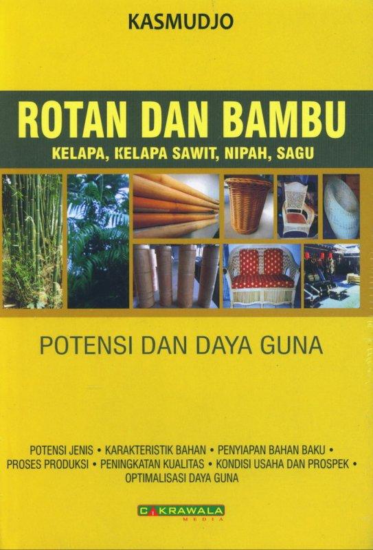 Cover Buku Rotan dan Bambu (Kelapa, Kelapa Sawit, Nipan, Sagu Potensi dan Daya Guna)