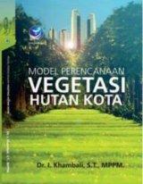 Model Perencanaan Vegetasi Hutan Kota