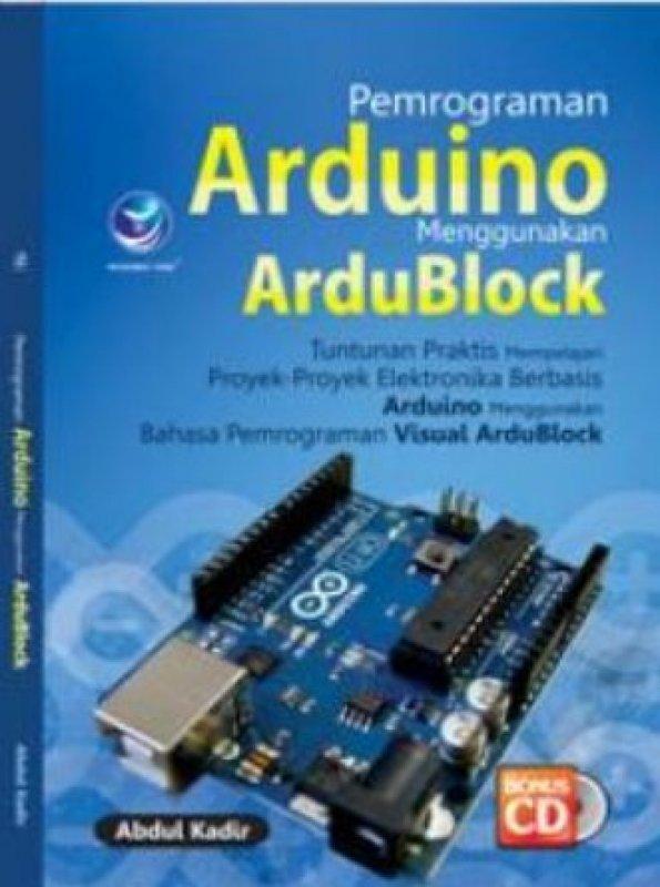 Cover Buku Pemrograman Arduino Menggunakan ArduBlock + cd