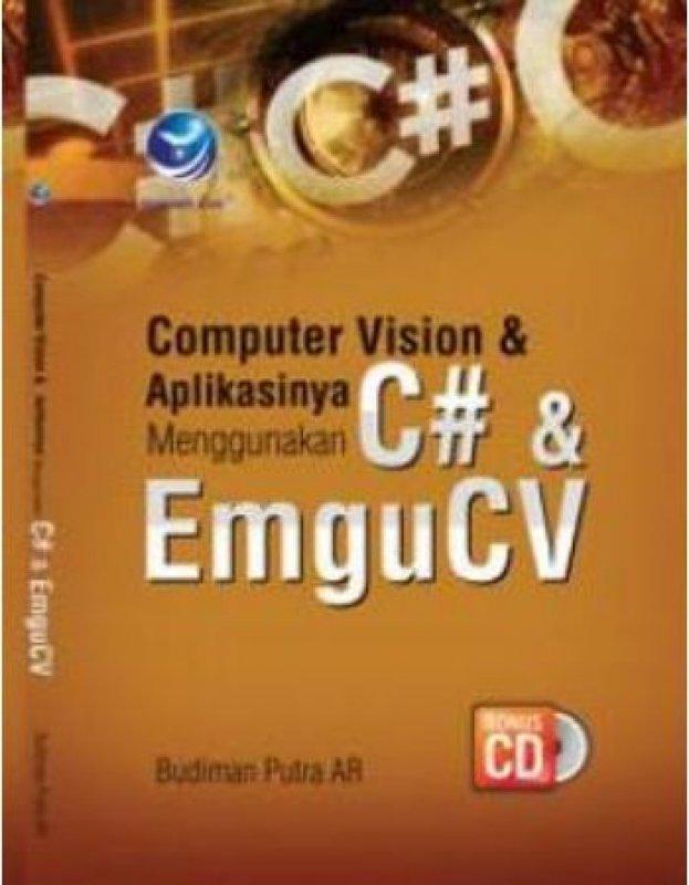 Cover Buku Computer Vision & Aplikasinya Menggunakan C# & EmguCV +CD
