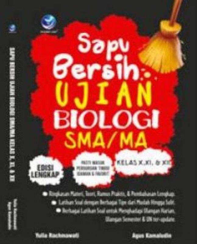 Cover Buku Sapu Bersih Ujian Biologi SMA/MA Kelas X,XI, Dan XII