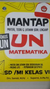 Mantap UN Matematika SD/MI Kelas VI,Materi, Teori Dan Latihan Soal Lengkap