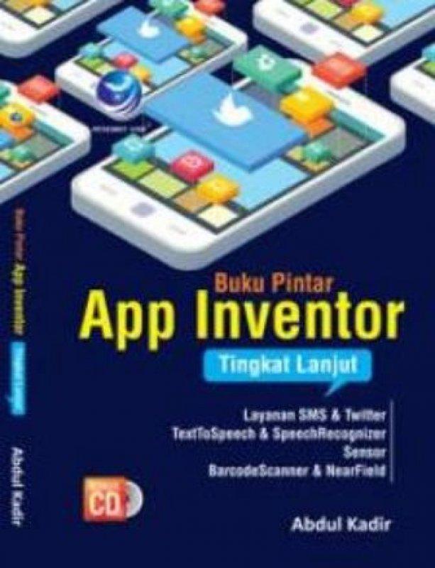 Cover Buku Buku Pintar App Inventor Tingkat Lanjut+cd