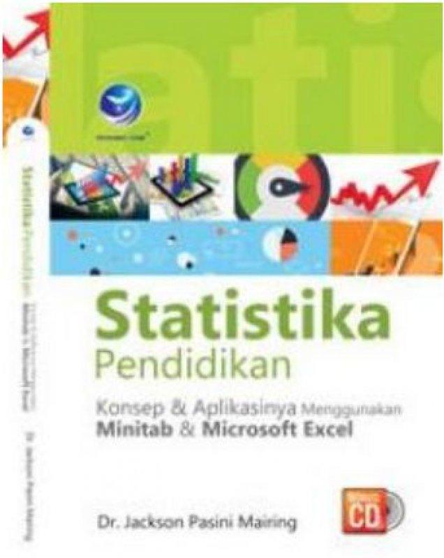 Cover Buku Statistika Pendidikan, Konsep Dan Penerapannya Menggunakan Minitab Dan Microsoft Excel+ cd