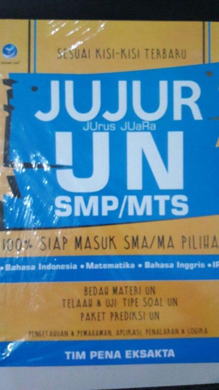 Cover Buku Jujur (Jujur Juara) UN SMP/MTs, 100% Siap Masuk SMA/MA Pilihan