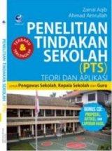 Penelitian Tindakan Sekolah (PTS) Untuk Pengawas Sekolah, Kepala Sekolah Dan Guru + cd