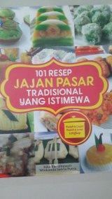 101 Resep Jajan Pasar Tradisional Yang Istimewa