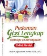 Pedoman Gizi Lengkap Keluarga Dan Olahragawan, Edisi Revisi