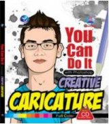 You Can Do It With Photoshop Creative Caricature + CD