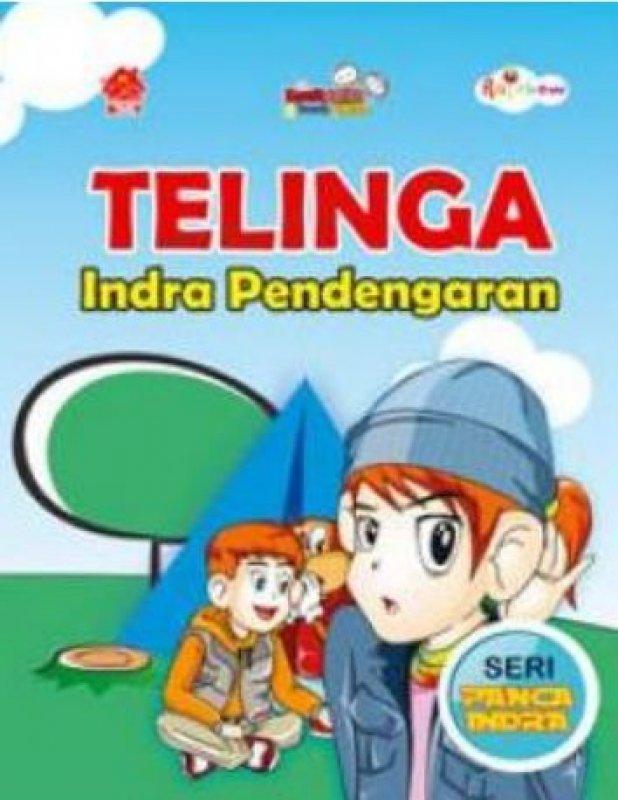Cover Buku Komik Sains Bocah Pintar: Telinga Indra Pendengaran