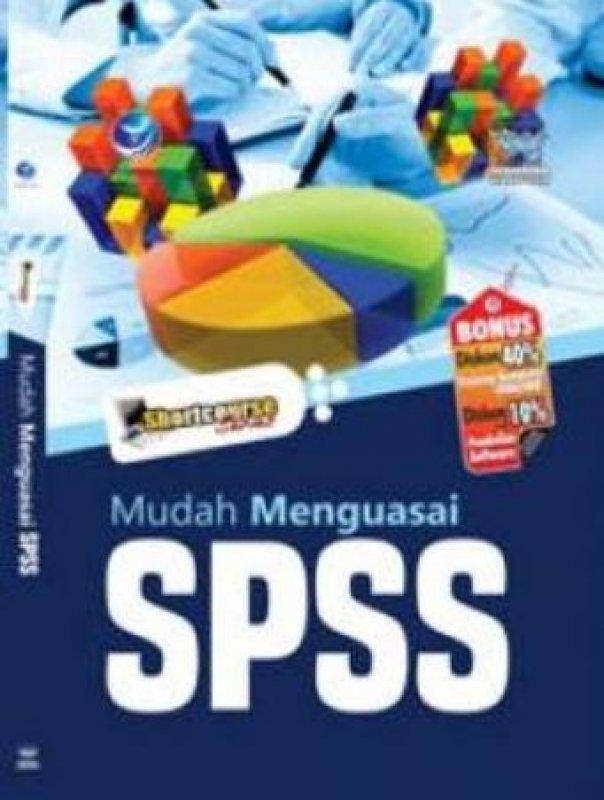 Cover Buku Shortcouse Series: Mudah Menguasai SPSS