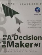 Smart Leadership: Being A Decision Maker #1