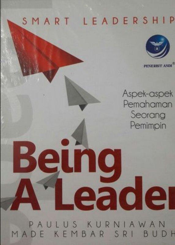 Cover Buku Being A Leader: Aspek-aspek Pemahaman Seorang Pemimpin